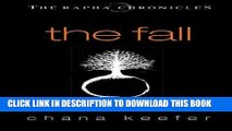 Ebook THE FALL (Rapha Chronicles #1) (The Rapha Chronicles) Free Read