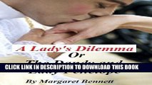 Ebook A Lady s Dilemma Or The Dandy and Lady Penelope Free Read