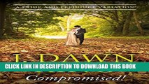 Best Seller Compromised! - A Pride   Prejudice Variation Free Read