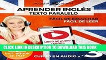 [New] Ebook Aprender Inglés - Fácil de Leer - Fácil de Escuchar - Texto Paralelo Curso en Audio
