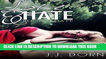 [Read] Ebook Love   Hate (Book One: Hate) New Version