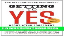 [FREE] EBOOK Getting to Yes: Negotiating Agreement Without Giving In BEST COLLECTION