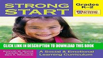 Ebook Strong Start - Grades K-2: A Social and Emotional Learning Curriculum (Strong Kids) (Strong