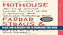 Best Seller Hothouse: The Art of Survival and the Survival of Art at America s Most Celebrated