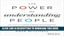 Best Seller The Power of Understanding People: The Key to Strengthening Relationships, Increasing