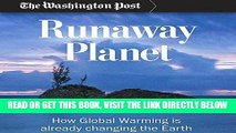 [FREE] EBOOK Runaway Planet: How Global Warming is Already Changing the Earth BEST COLLECTION
