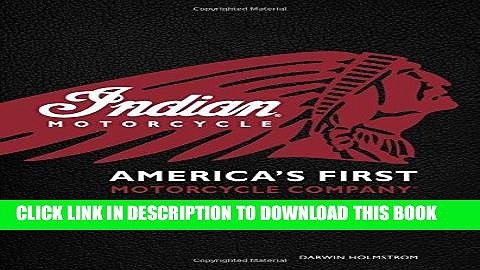 [FREE] EBOOK Indian Motorcycle(R): America s First Motorcycle Company ONLINE COLLECTION