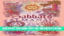 [FREE] EBOOK Llewellyn s Sabbats Almanac: Samhain 2010 to Mabon 2011 (Annuals - Sabbats Almanac)