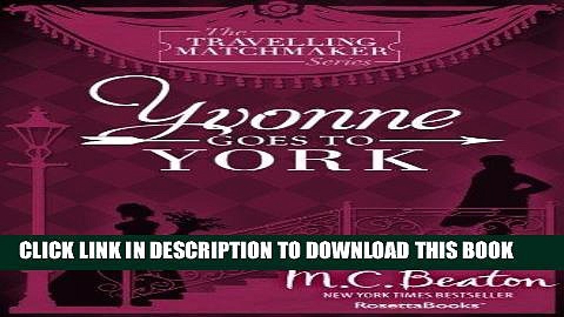 Best Seller Yvonne Goes To York (The Traveling Matchmaker series Book 6) Free Read