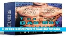 Ebook The Bad Boy Collection (Three Alpha Bad Boy Romance Novels) Free Read