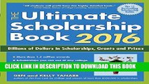 [READ] EBOOK The Ultimate Scholarship Book 2016: Billions of Dollars in Scholarships, Grants and