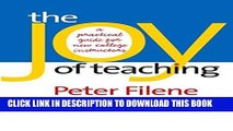 Best Seller The Joy of Teaching: A Practical Guide for New College Instructors (H. Eugene and