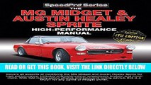[READ] EBOOK The MG Midget   Austin-Healey Sprite High Performance Manual: Enlarged   updated 4th