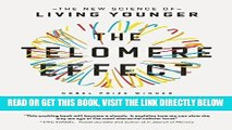 [READ] EBOOK The Telomere Effect: The New Science of Living Younger ONLINE COLLECTION