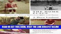 [READ] EBOOK The Home Place: Memoirs of a Colored Man s Love Affair with Nature BEST COLLECTION
