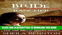 Ebook Mail Order Bride: Lonely Older Bride Saves The Troubled Young Rancher; Clean Western