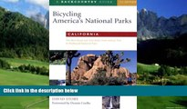 Big Deals  Bicycling America s National Parks: California: The Best Road and Trail Rides from