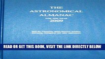[READ] EBOOK Astronomical Almanac for the Year 2009 and Its Companion, The Astronomical Almanac