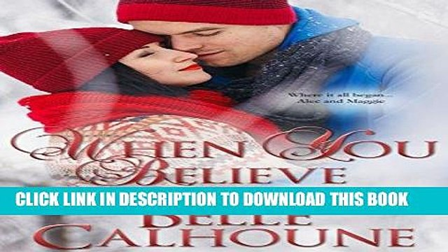 Ebook When You Believe (Seven Brides Seven Brothers Book 8) Free Download
