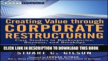 Best Seller Creating Value Through Corporate Restructuring: Case Studies in Bankruptcies, Buyouts,
