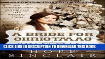 Best Seller Mail Order Bride: A Bride For Christmas (An Unexpected Bride For The Wrong Twin)