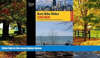 Big Deals  Best Bike Rides Chicago: The Greatest Recreational Rides In The Metro Area (Best Bike