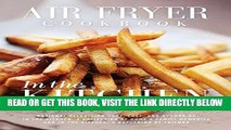 [EBOOK] DOWNLOAD Air Fryer Cookbook: In the Kitchen PDF