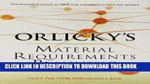 [READ] EBOOK Orlicky s Material Requirements Planning, Third Edition ONLINE COLLECTION