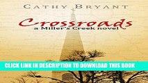 Best Seller CROSSROADS: Christian Dramatic Romance and Women s Fiction (A Miller s Creek Novel