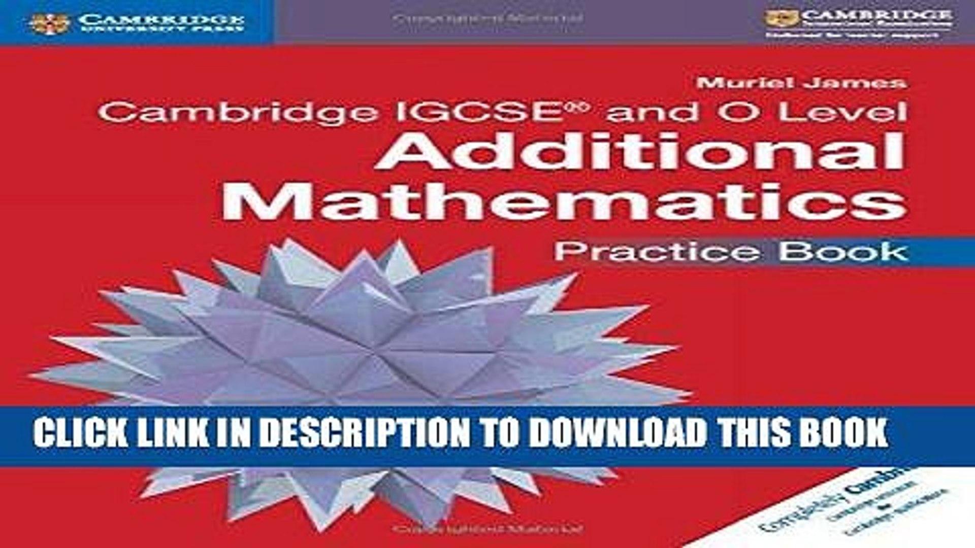 [New] Ebook Cambridge IGCSE® and O Level Additional Mathematics Practice  Book (Cambridge