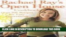 [PDF] Rachael Ray s Open House Cookbook: Over 200 Recipes for Easy Entertaining Full Collection