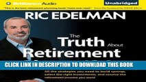 [FREE] EBOOK The Truth about Retirement Plans and IRAs: All the Strategies You Need to Build