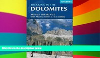 Must Have  Trekking in the Dolomites: Alta Via 1 And Alta Via 2 With Alta Via Routes 3-6 In