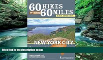 Big Deals  60 Hikes Within 60 Miles: New York City: Including Northern New Jersey, Southwestern