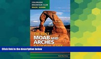 Must Have  The Best Moab and Arches National Park Hikes  READ Ebook Full Ebook