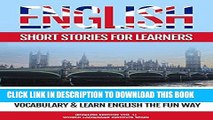 [New] PDF English Short Stories for Learners: 10 Humorous   Modern Short Stories to Grow Your