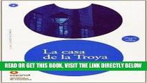 [EBOOK] DOWNLOAD La casa de la Troya (Libro + CD)/ The House of Troya (Leer En Espanol Level 3)