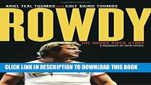 Ebook Rowdy: The Roddy Piper Story Free Read