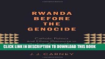 Best Seller Rwanda Before the Genocide: Catholic Politics and Ethnic Discourse in the Late