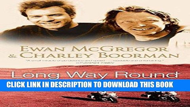 [PDF] Long Way Round: Chasing Shadows Across the World Popular Collection