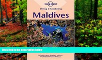 Big Deals  Diving   Snorkeling Maldives (Lonely Planet Diving   Snorkeling Maldives)  Full Read