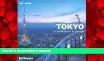READ PDF Tokyo: Architecture and Design (Architecture   Design Guides) READ PDF FILE ONLINE