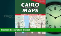 READ BOOK  Cairo: The Practical Guide Maps: New Revised Edition FULL ONLINE