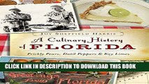 [PDF] A Culinary History of Florida: Prickly Pears, Datil Peppers   Key Limes (American Palate)