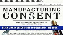 [READ] EBOOK Manufacturing Consent: The Political Economy of the Mass Media BEST COLLECTION
