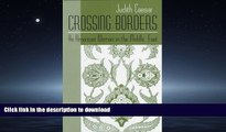 FAVORIT BOOK Crossing Borders: An American Woman in the Middle East (Contemporary Issues in the