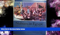 FREE PDF  Nubians in Egypt: Peaceful People  FREE BOOOK ONLINE
