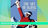 Big Deals  The Art of Skiing: Vintage Posters from the Golden Age of Winter Sport  Best Seller
