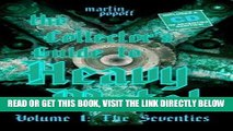 [PDF] FREE The Collector s Guide to Heavy Metal: Volume 1: The Seventies [Read] Full Ebook