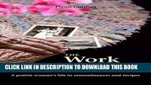 [PDF] The Work of Her Hands: A prairie woman s life in remembrances and recipes Popular Collection
